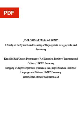 View Vol. 1 No. 4 (2020): JOGLOSEMAR WAYANG KULIT: A Study on the Symbols and Meaning of Wayang Kulit in Jogja, Solo, and Semarang